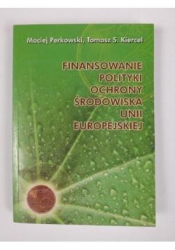 Finansowanie polityki ochrony środowiska Unii Europejskiej