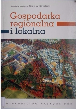 Gospodarka regionalna i lokalna, Nowa