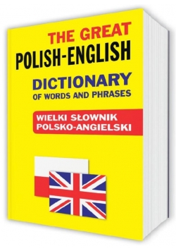 Wielki słownik polsko-angielski,Polish-English Dictionary, nowa