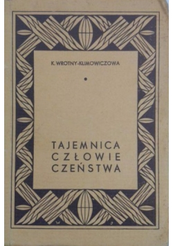 Tajemnica człowieczeństwa, 1937 r.