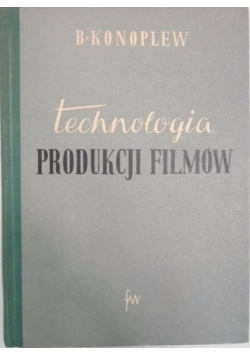 Technologia produkcji filmów