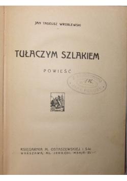 Tułaczym szlakiem , 1921 r.