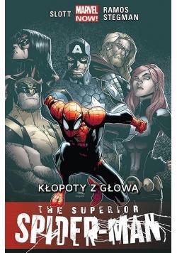 The Superior Spider-Man T.3 Kłopoty z głową
