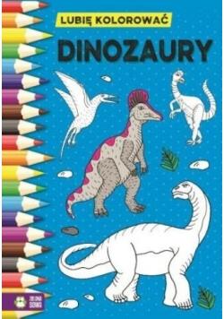 Lubię kolorować. Dinozaury
