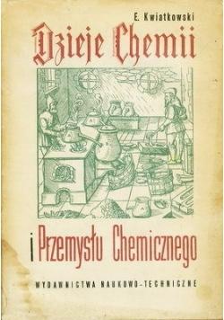 Dzieje Chemii i przemysłu chemicznego