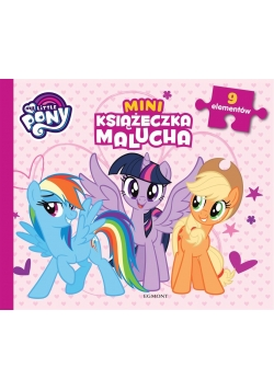 My Little Pony. Miniksiążeczka malucha