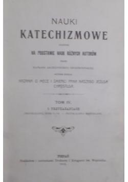 Nauki katechizmowe o przykazaniach tom IV,  1910 r.
