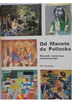 Od Maneta do Pollocka. Słownik malarstwa nowoczesnego