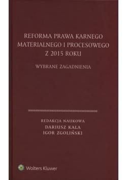 Reforma prawa karnego materialnego i procesowego z 2015 roku