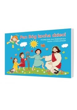 Katechizm 4-latka Pan Bóg kocha dzieci GAUDIUM