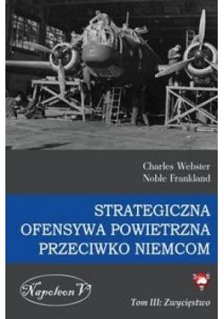 Strategiczna Ofensywa...T.3 Zwycięstwo