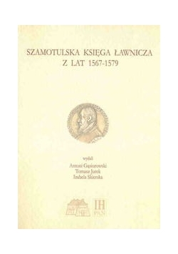 Szamotulska Księga Ławnicza z lat 1567-1579, nowa