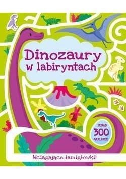 Dinozaury w labiryntach