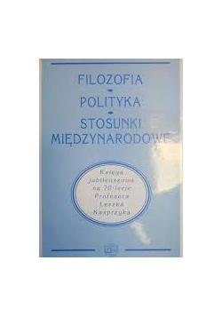 Filozofia, polityka, stosunki międzynarodowe