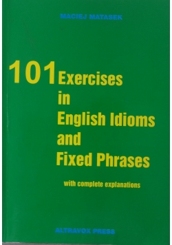 101 Exercies in Englih Idioms and Fixed Phrases