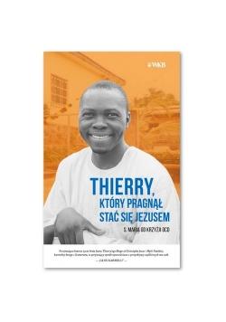 Thierry który pragnął stać się Jezusem