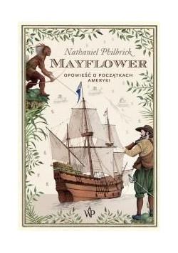 Mayflower. Opowieść o początkach Ameryki