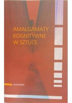 Amalgamaty kognitywne w sztuce