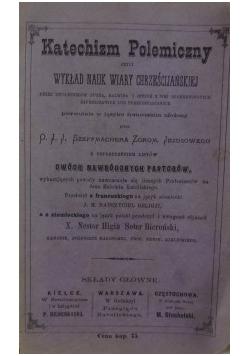 Katechizm Polemiczny, 1883r.