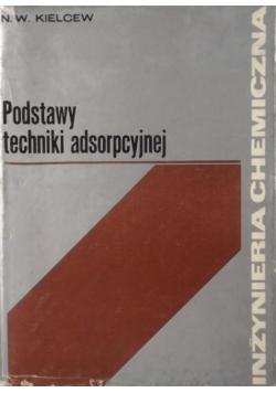 Podstawy techniki adsorpcyjnej
