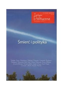 Śmierć i polityka Teologia Polityczna nr 6/2012
