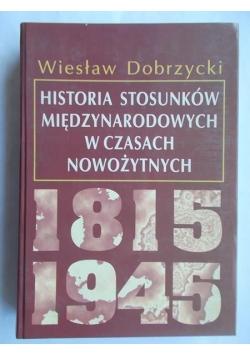 Historia stosunków międzynarodowych w czasach nowożytnych 1815-1945