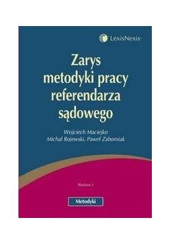 Zarys metodyki pracy referendarza sądowego