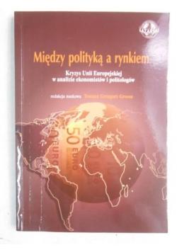 Między polityką a rynkiem