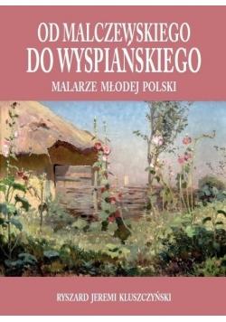 Od Malczewskiego do Wyspiańskiego
