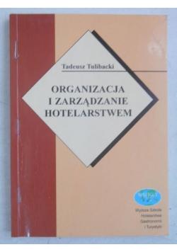 Organizacja i zarządzanie hotelarstwem