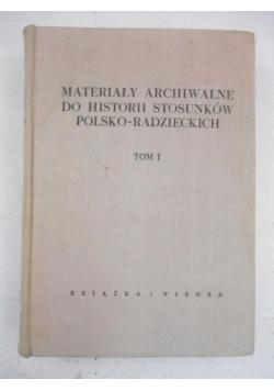 Materiały archiwalne do historii stosunków polsko-radzieckich, T. I