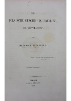 Die polnische Geschichtsschreibung des Mittelalters, 1873 r.