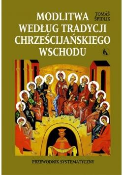 Modlitwa według tradycji chrześcijańskiego Wschodu