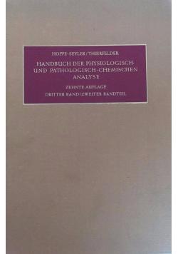 Handbuch der physiologisch- und pathologisch - chemischen analyse