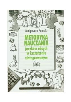 Metodyka nauczania języków obcych w kształceniu zintegrowanym