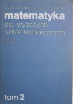 Matematyka dla wyższych szkół technicznych, t.II
