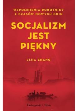 Socjalizm jest piękny