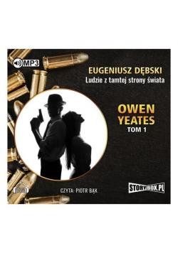 Owen Yeates T.1 Ludzie z tamtej.. Audiobook