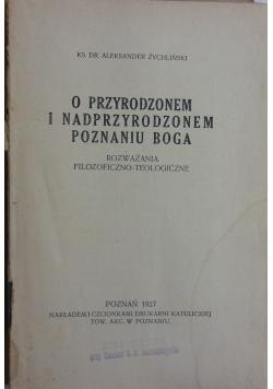 O przyrodzonem i nadprzyrodzonem poznaniu Boga, 1927 r.