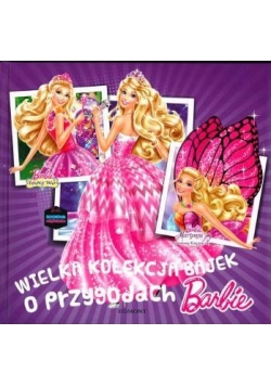 Wielka kolekcja bajek o przygodach Barbie