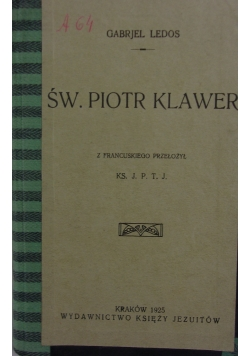 Św. Piotr Klawer, 1925 r.