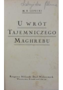 U wrót tajemniczego Maghrebu, 1925 r.