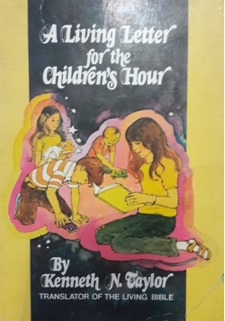 A living letter for the children's hour