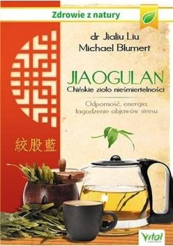 Jiaogulan. Chińskie zioło nieśmiertelności