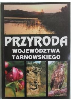 Przyroda województwa tarnowskiego