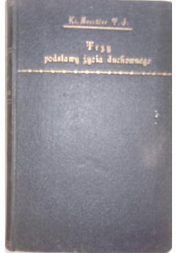 Trzy podstawy życia człowieka,1927r