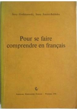 Pour se Faire Comprendre en Francais