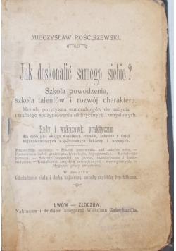 Jak doskonalić samego siebie?, 1906r.