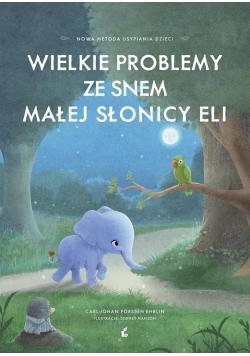 Wielkie problemy ze snem małej słonicy Eli