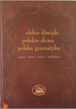 Polskie dźwięki, polskie słowa, polska gramatyka